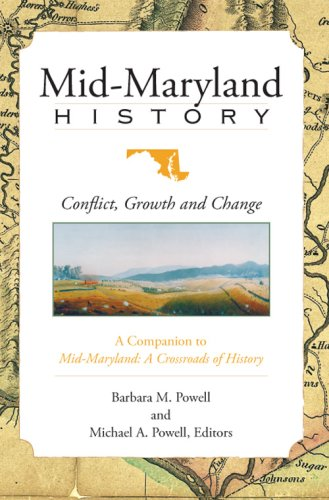 Mid-Maryland History:: Conflict, Growth and Change (American Heritage)