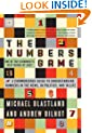 The Numbers Game: The Commonsense Guide to Understanding Numbers in the News, in Politics, and inLife