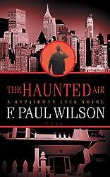 The Haunted Air (Adversary Cycle/Repairman Jack Book 6)