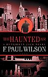 The Haunted Air: A Repairman Jack Novel (Adversary Cycle/Repairman Jack Book 6)