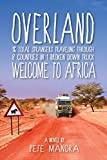 Overland: Welcome to Africa
