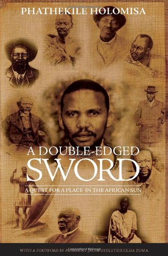 A double-edged sword: A quest for a place in the African sun: Amazon.es: Phathekile Holomisa: Libros en idiomas extranjeros