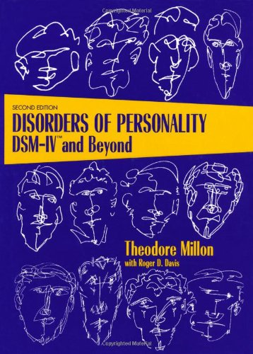 Disorders of Personality: DSM-IV and Beyond (Wiley Series on Personality Processes) (A Man For All Seasons Full Text)