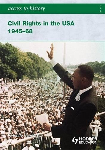 Access to History Civil Rights in the USA 1945-68