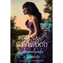 Aprendiendo a quererte: Worthington Hall II (Spanish Edition)