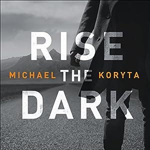 Rise the Dark Audiobook