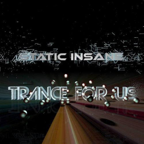 Static Insane-Trance For Us-WEB-2016-LEV Download