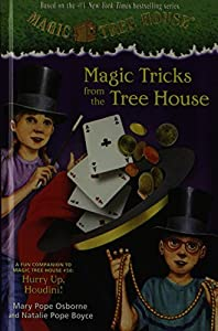 Magic Tricks From The Tree House: A Fun Companion To Magic Tree House 50: Hurry Up, Houdini! (Turtleback School & Library Binding Edition) (Stepping Stone Books) by Natalie Pope Boyce (2013-07-23)