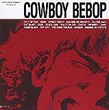 Cowboy Bebop / O.S.T.