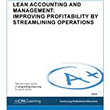 Lean Accounting and Management : Improving Profitability by Streamlining Operations, American Institute of Certified Public Accountants, 1937351211