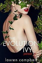 The Evolution of Ivy: Poison (The Evolution of Ivy, Volume 1)