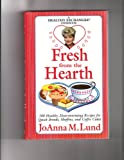 Qvc Fresh from Hearth, Joanna M. Lund, 0399525270