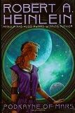 Podkayne of Mars, Robert A. Heinlein, 0441012981