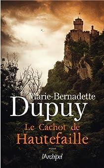 Le cachot de Hautefaille par Dupuy