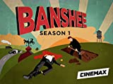 Banshee Season 1 HD (AIV)