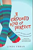 Download [A Crooked Kind of Perfect] (By: Linda Urban) [published: May, 2009] in PDF ePUB Free Online