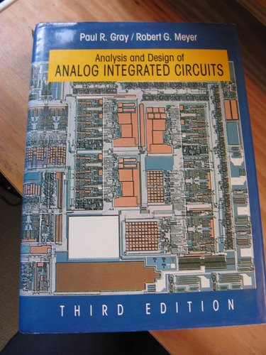 Analysis and Design of Analog Integrated Circuits Third Edition