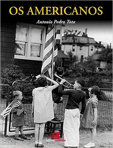 Americanos, os (Portuguese Edition)