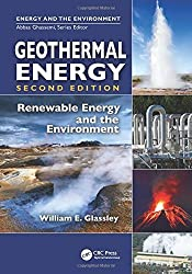 Geothermal Energy: Renewable Energy and the Environment, Second Edition by William E. Glassley (2014-10-13)