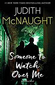 Someone to Watch Over Me: A Novel (The Paradise series Book 4)
