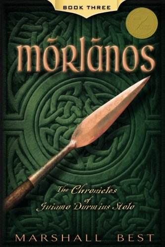 Morlanos (The Chronicles of Guiamo Durmius Stolo)