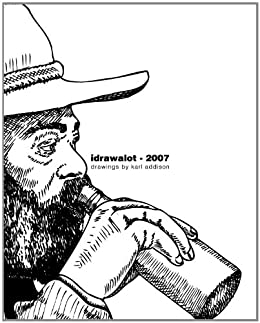 Idrawalot - 2007 - A Yearly Anthology Of Drawings (Idrawalot - A Yearly Anthology Of Drawings)