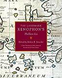 img - for The Landmark Xenophon's Hellenika : a New Translation(Hardback) - 2009 Edition book / textbook / text book