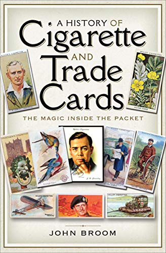 A History of Cigarette and Trade Cards: The Magic Inside the ()
