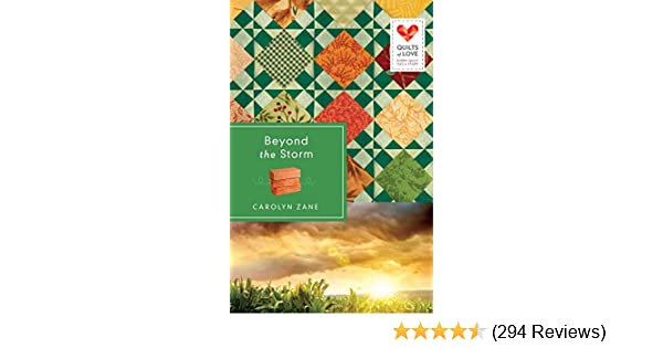 Beyond The Storm Quilts Of Love Series Carolyn Zane 9781426745973