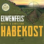 Schorle für den Scharfschützen (Elwenfels 2)   Christian Habekost