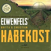 Schorle für den Scharfschützen (Elwenfels 2) Hörbuch von Christian Habekost Gesprochen von: Britta Habekost