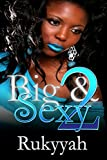 Big & Sexy 2
