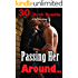 Passing Her Around... 30 Book Bundle of You Know What!
