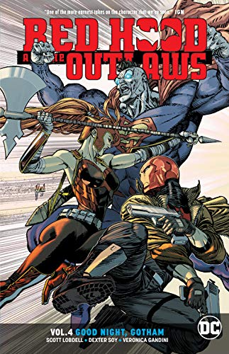 Red Hood and the Outlaws Vol. 4: Good Night Gotham (Red Hood And The Outlaws Rebirth 5)