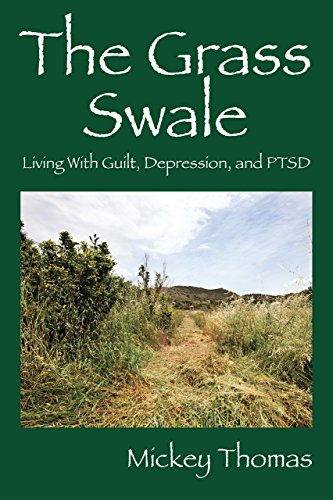(The Grass Swale: Living With Guilt, Depression, and PTSD)