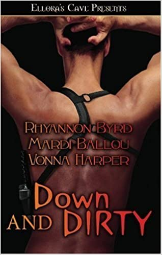 Down and Dirty by Mardi Ballou (2007-07-02)