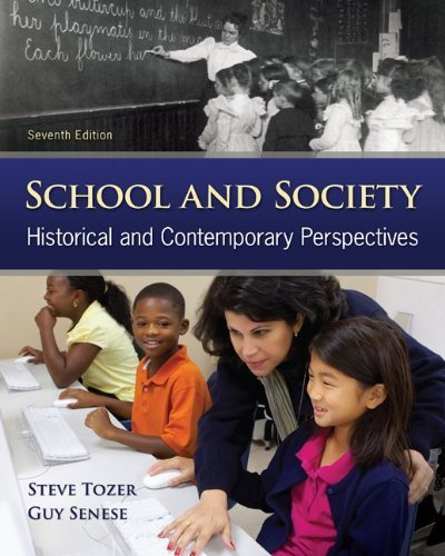 School and Society: Historical and Contemporary Perspectives by Tozer Steven Violas Paul C. Senese Guy B. (1995-02-01) Paperback