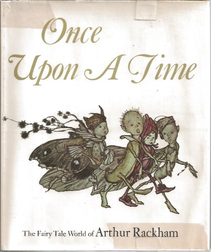 - Once Upon a Time: The Fairy Tale World of Arthur Rackham (Studio Book)