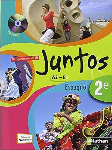 Espagnol 2e Juntos (French Edition)