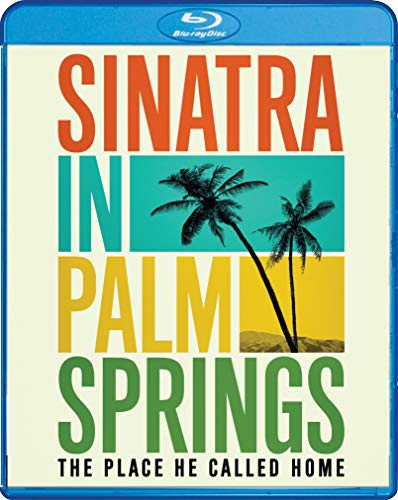 Sinatra in Palm Springs: The Place He Called Home [Blu-ray] (Frank Sinatra Palm Springs)