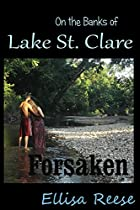 ON THE BANKS OF LAKE ST. CLARE: FORSAKEN