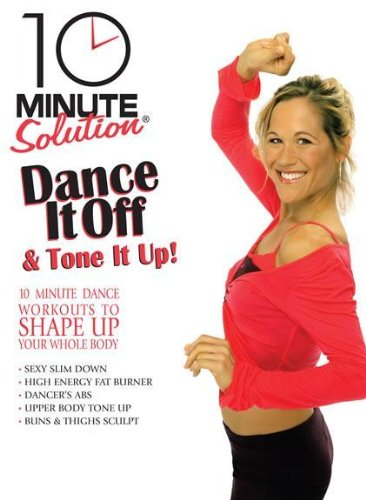 (10 Minute Solution: Dance It Off & Tone It Up)