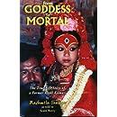 From Goddess to Mortal: The True Life Story of Kumari
