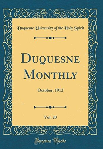 (Duquesne Monthly, Vol. 20: October, 1912 (Classic Reprint))