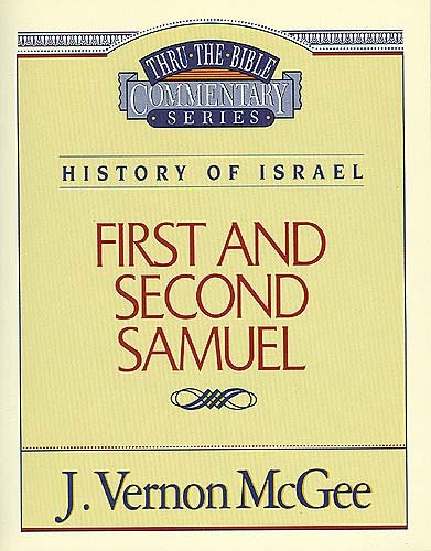 1 & 2 Samuel - Book #12 of the Thru the Bible