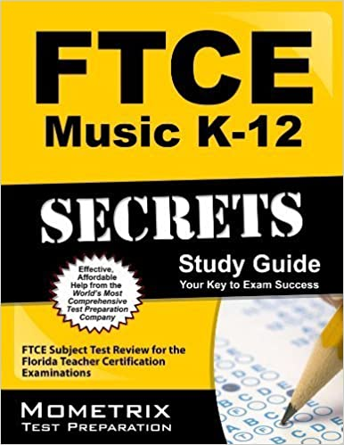 FTCE Music K-12 Secrets Study Guide: FTCE Subject Test Review for the Florida Teacher Certification Examinations by FTCE Exam Secrets Test Prep Team (2013-02-14)