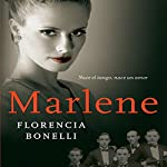 Marlene [Spanish Edition]   Florencia Bonelli