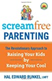 Screamfree Parenting, Hal Edward Runkel, 0767927435