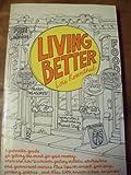 Living Better, Lois Rosenthal, 0911654593