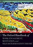 img - for The Oxford Handbook of Work Engagement, Motivation, and Self-Determination Theory (Oxford Library of Psychology) book / textbook / text book